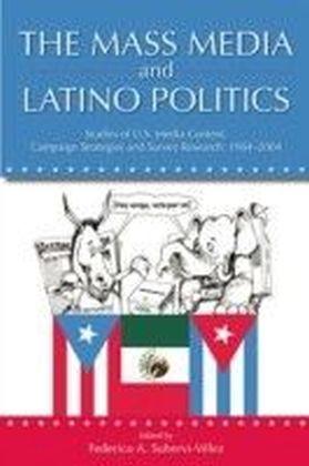 Mass Media and Latino Politics