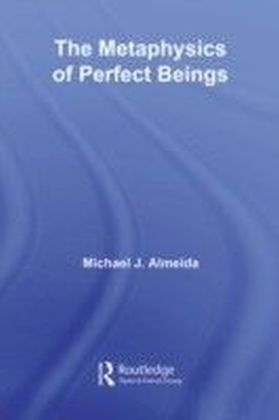 Metaphysics of Perfect Beings
