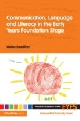 Communication Language and Literacy in the Early Years Foundation Stage
