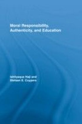 Moral Responsibility, Authenticity, and Education