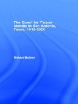 Quest for Tejano Identity in San Antonio, Texas, 1913-2000