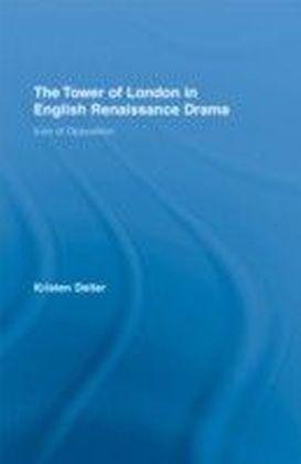 Tower of London in English Renaissance Drama