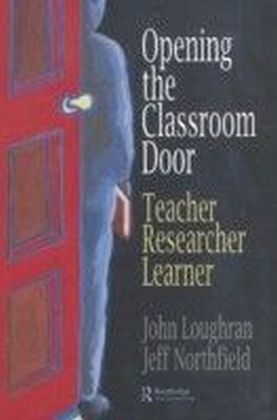 Opening The Classroom Door