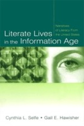 Literate Lives in the Information Age