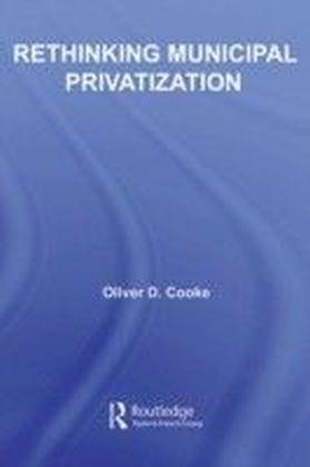 Rethinking Municipal Privatization