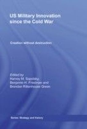 US Military Transformation and Innovation since the Cold War