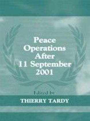 Peace Operations After 11 September 2001