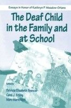 Deaf Child in the Family and at School