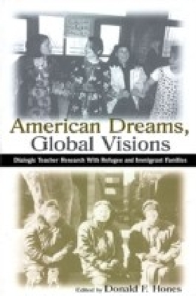 American Dreams, Global Visions