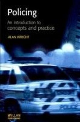 Policing, An introduction to concepts practice