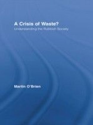 Crisis of Waste?