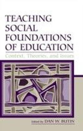 TEACHING SOCIAL FOUNDATIONS