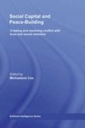 Social Capital and Peace-Building