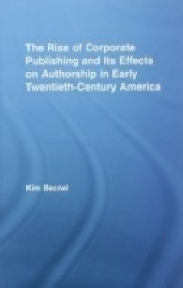 Rise of Corporate Publishing and its Effects on Authorship in Early Twentieth Century America