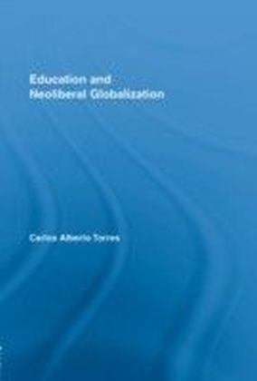 Education and Neoliberal Globalization