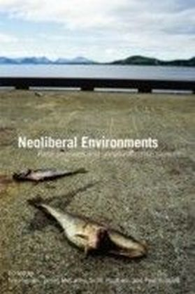 Neoliberal Environments