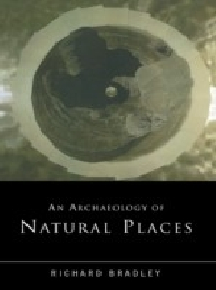 Archaeology of Natural Places