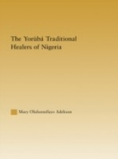 Yoruba Traditional Healers of Nigeria