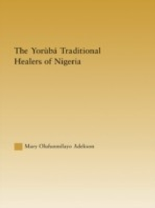 Yoruba Traditional Healers of Nigeria
