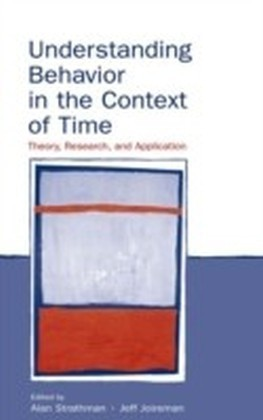 Understanding Behavior in the Context of Time