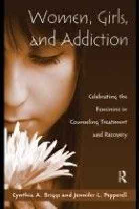 Women, Girls, and Addiction
