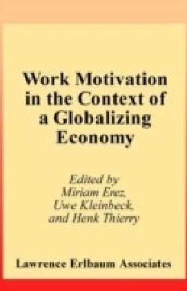 Work Motivation in the Context of A Globalizing Economy