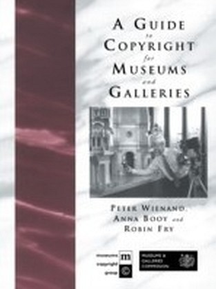 Guide to Copyright for Museums and Galleries