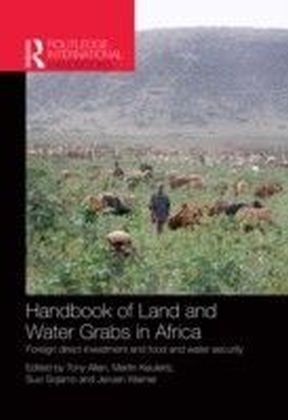 Handbook of Land and Water Grabs in Africa