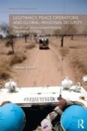 Legitimacy, Peace Operations and Global-Regional Security
