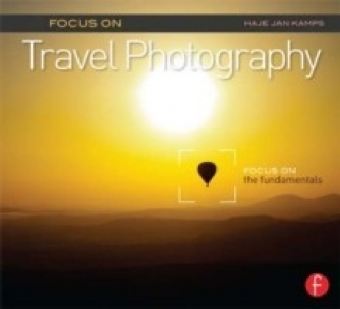 Focus on Travel Photography