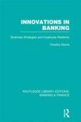 Innovations in Banking (RLE:Banking & Finance)