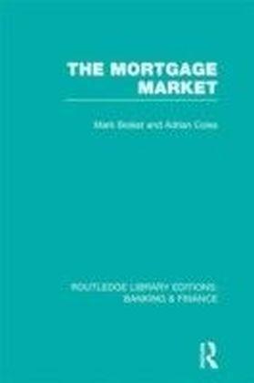 Mortgage Market (RLE Banking & Finance)