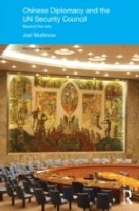 Chinese Diplomacy and the UN Security Council