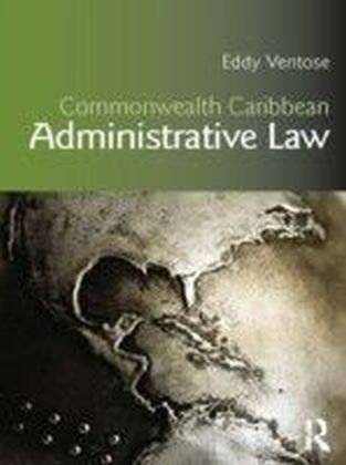 Commonwealth Caribbean Administrative Law