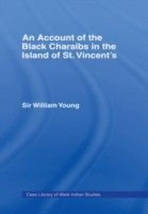 Account of the Black Charaibs in the Island of St Vincent's