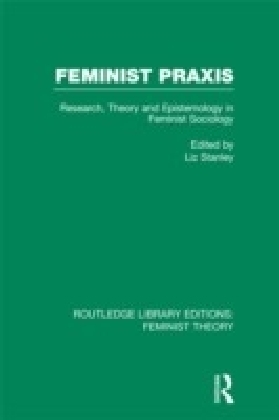 Feminist Praxis (RLE Feminist Theory)