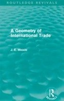Geometry of International Trade (Routledge Revivals)