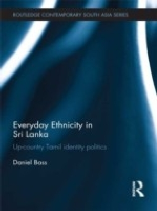 Everyday Ethnicity in Sri Lanka