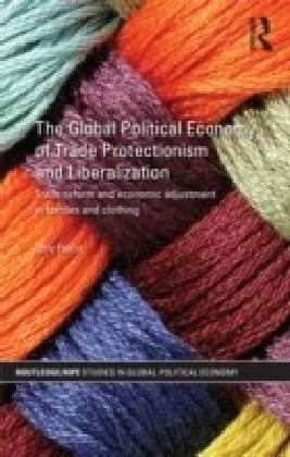 Global Political Economy of Trade Protectionism and Liberalisation
