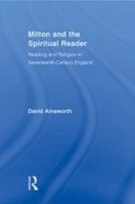 Milton and the Spiritual Reader