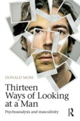 Thirteen Ways of Looking at a Man