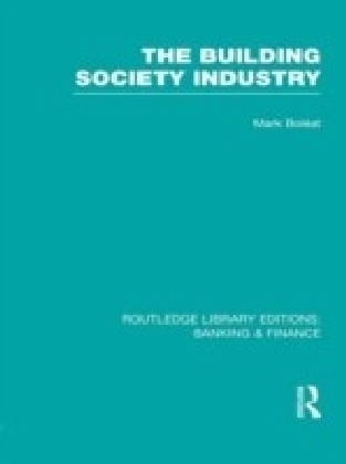 Building Society Industry (RLE Banking & Finance)