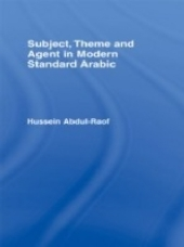 Subject Theme and Agent in Modern Standard Arabic