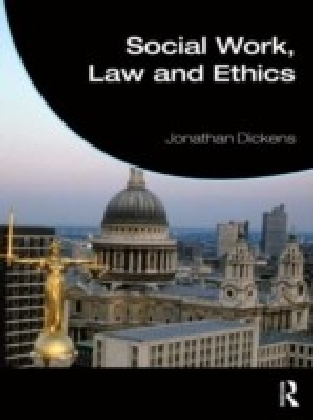 Social Work, Law and Ethics