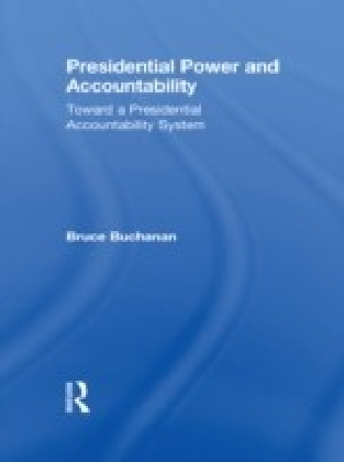 Presidential Power and Accountability