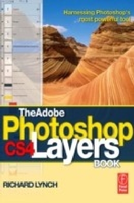 Adobe Photoshop CS4 Layers Book