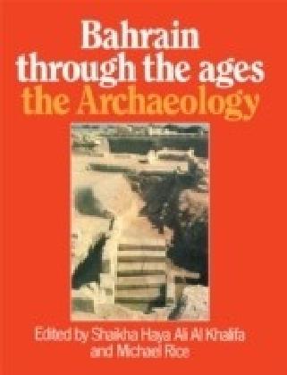 Bahrain Through The Ages - Archa