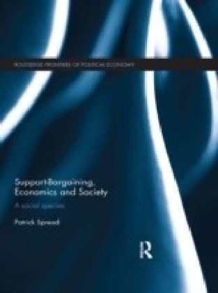 Support-Bargaining, Economics and Society