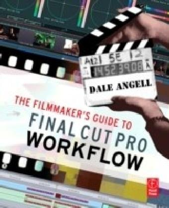 Filmmaker's Guide to Final Cut Pro Workflow