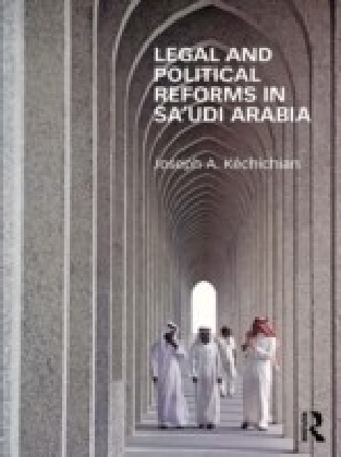 Legal and Political Reforms in Saudi Arabia